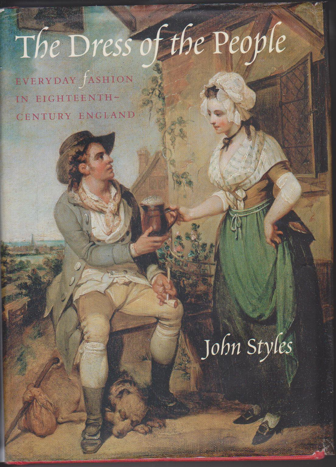 Dress of the People - John Styles - History of English Costume - Georgian Clothing - HandBound Costumes Bibliography