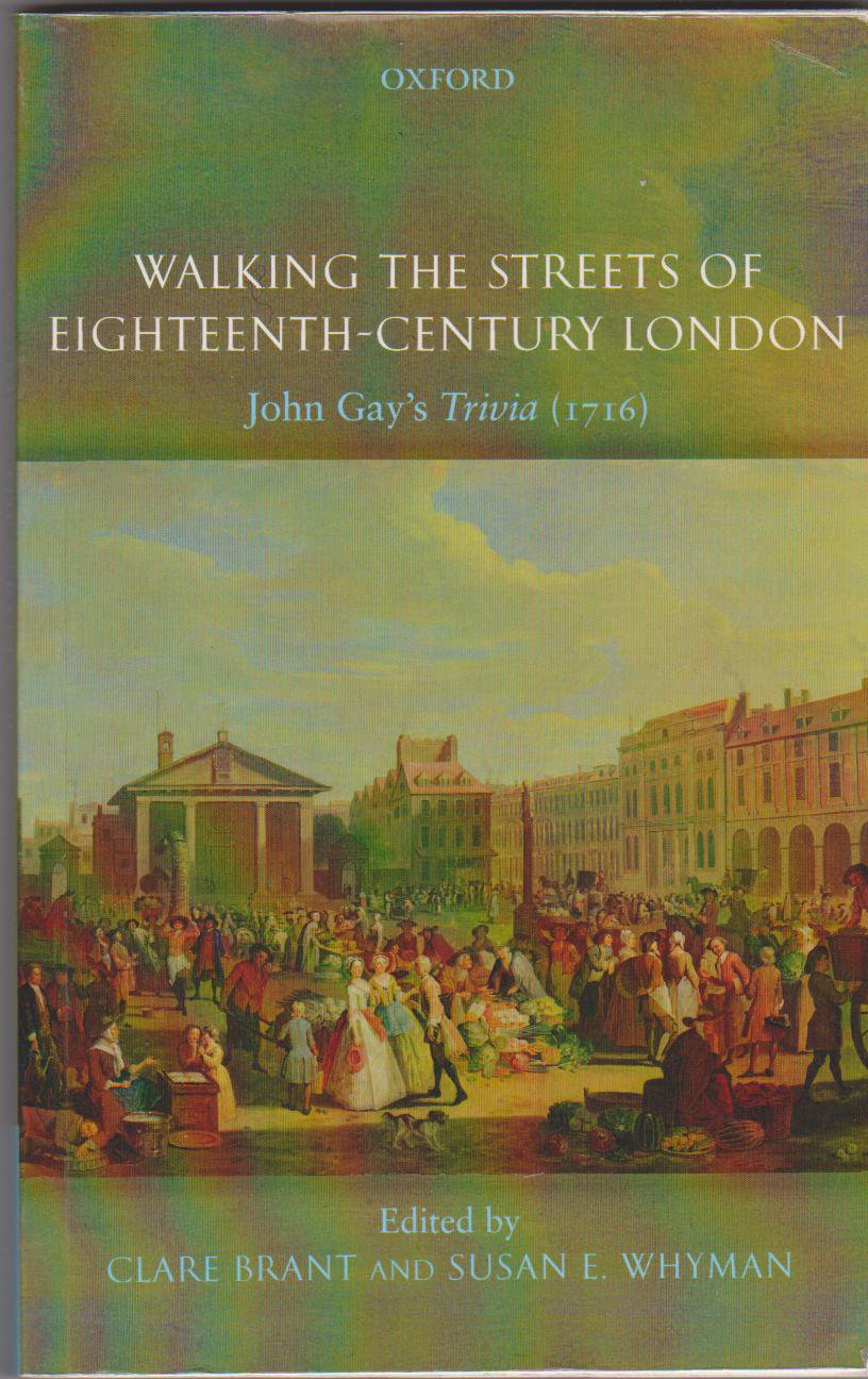 John Gay's Trivia - 1716 - HandBound Costumes Bibliography - Walking the Streets of Eighteenth Century London - 18th Century Culture and Custom and everyday life - Poems of 1716 London - Umbrellas - Pattens - Who walked in the 1700's - Eighteenth Century Costume Research