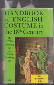 Handbook of English Costume by Cunnington 1964 - handbound research, 18th c costume facts, I need a boo that breaks down 18th c costume, 18th c period costume dressmaker